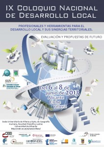 Cartel del IX Coloquio Nacional de Desarrollo Local, 6 a 8 de junio de 2013 en la provincia de Alicante