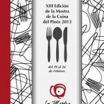 XIII Mostra de la Cuina del Pinós (del 19 al 24 de Febrero de 2013)